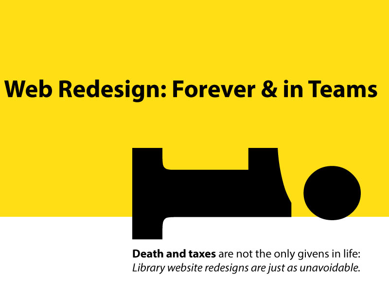image for Web Redesign: Forever & in Teams  (CIL 2018)
