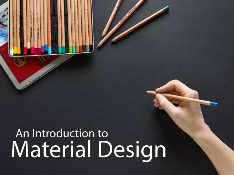 An introduction to material design